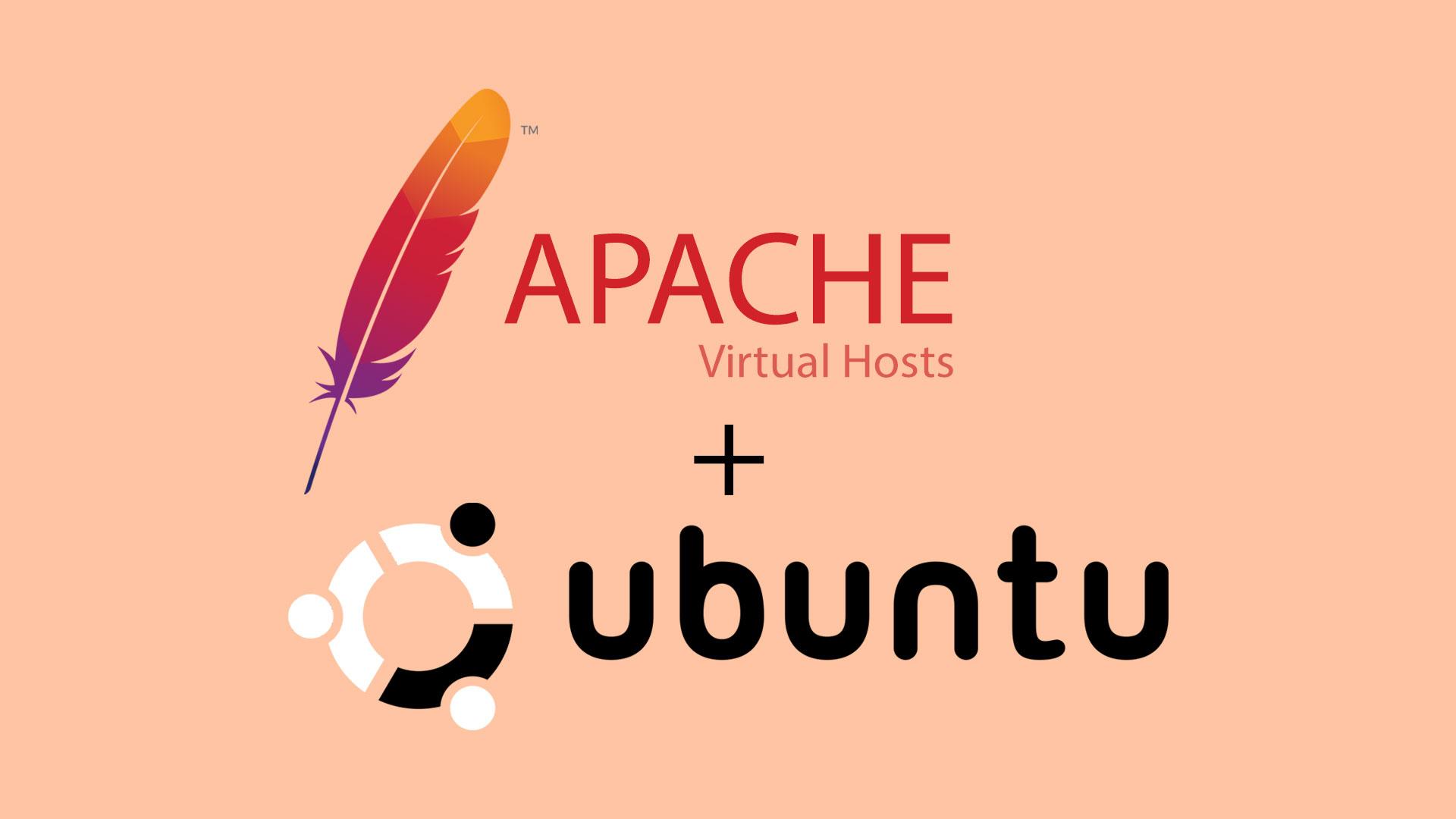 How To Set Up Apache2 Virtual Hosts on Ubuntu 16.04 / 18.04 / 18.10